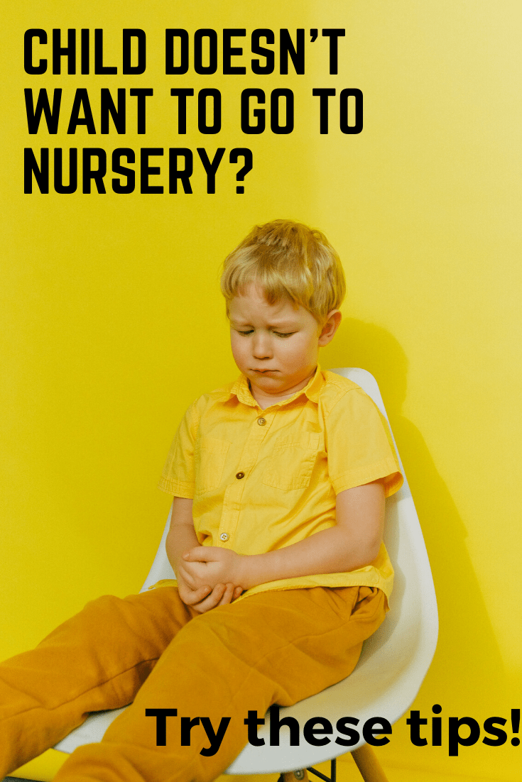 Your Child Doesn T Want To Go Nursery