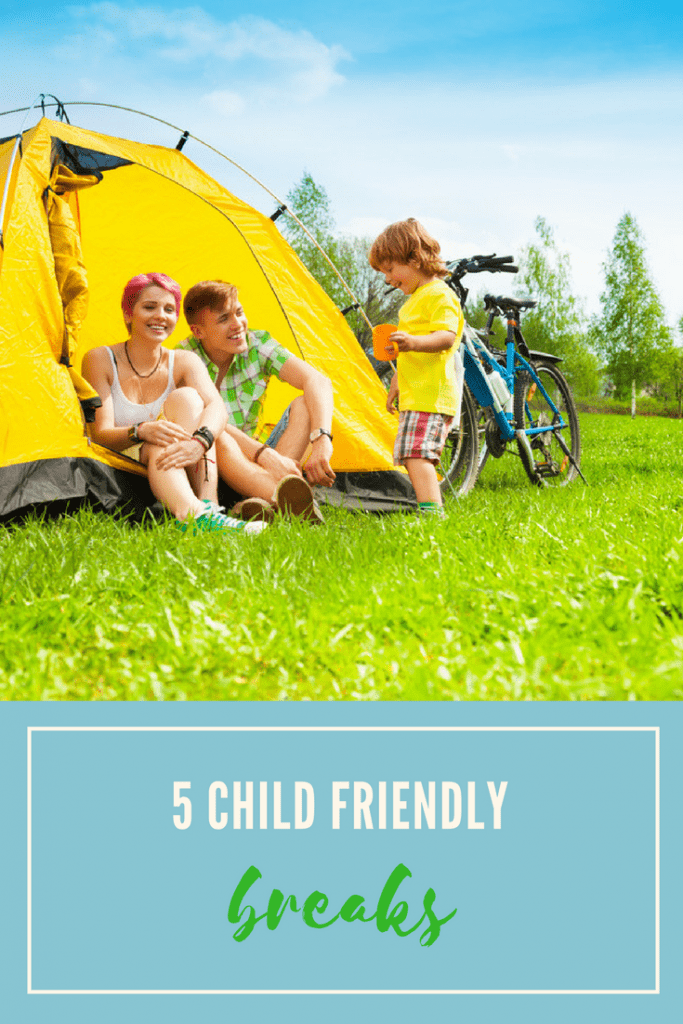 5 child friendly breaks