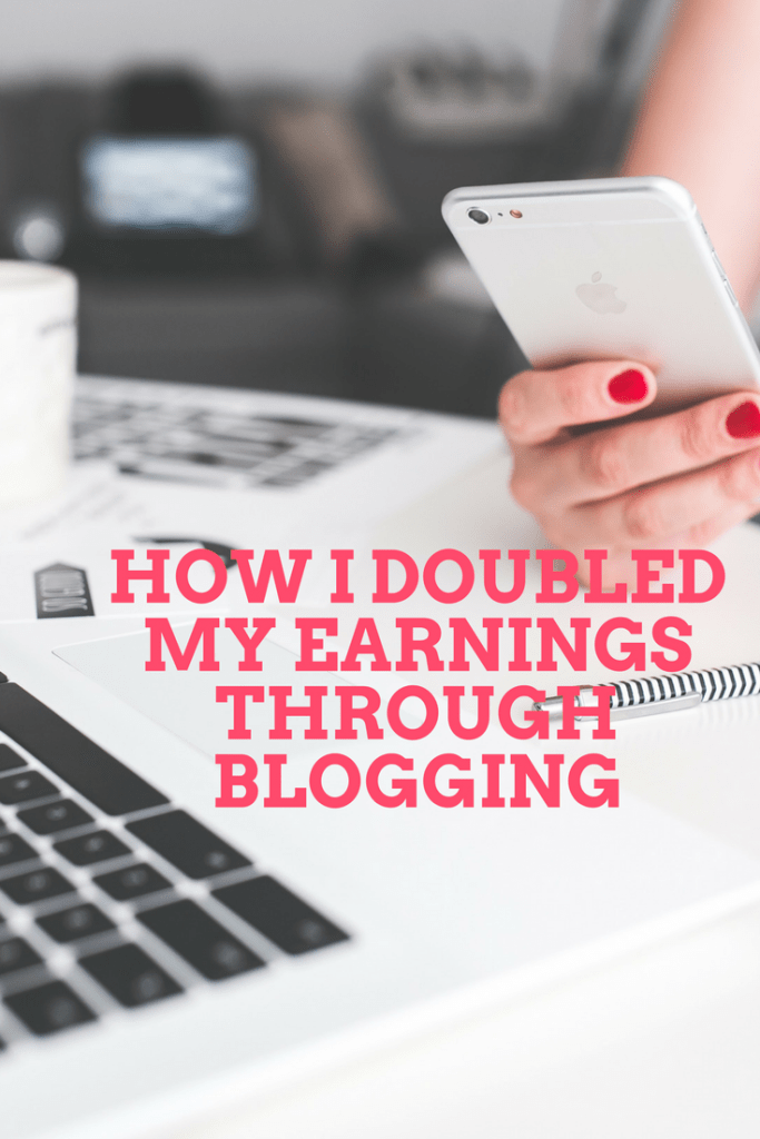 Blogging tips: How I doubled my earnings through blogging