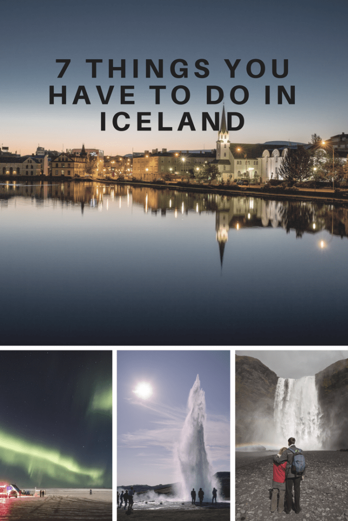 7 things you have to do in Iceland