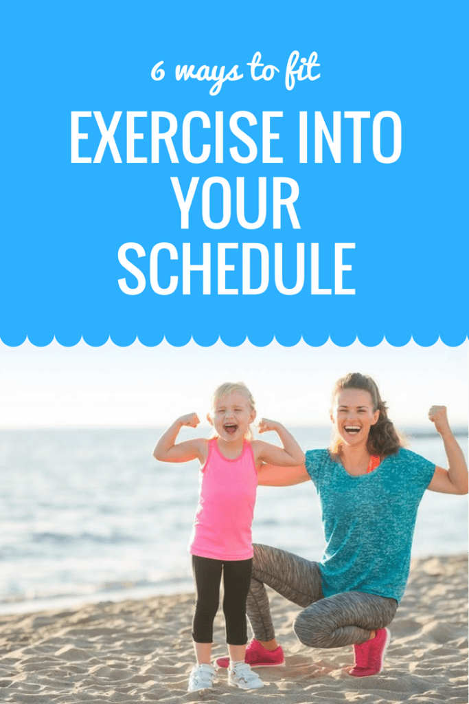 6 ways to fit exercise into your schedule as a busy mum