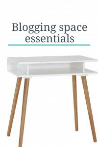 blogging space essentials