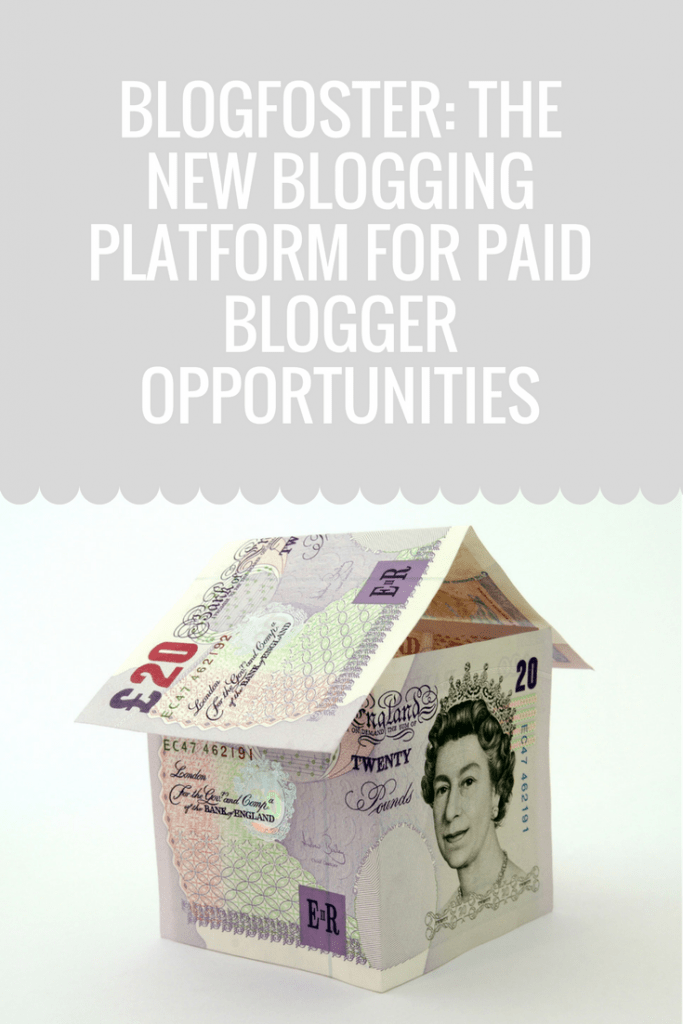 Blogfoster: The new blogging platform for paid blogger opportunities