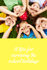 12 tips for surviving the school holidays