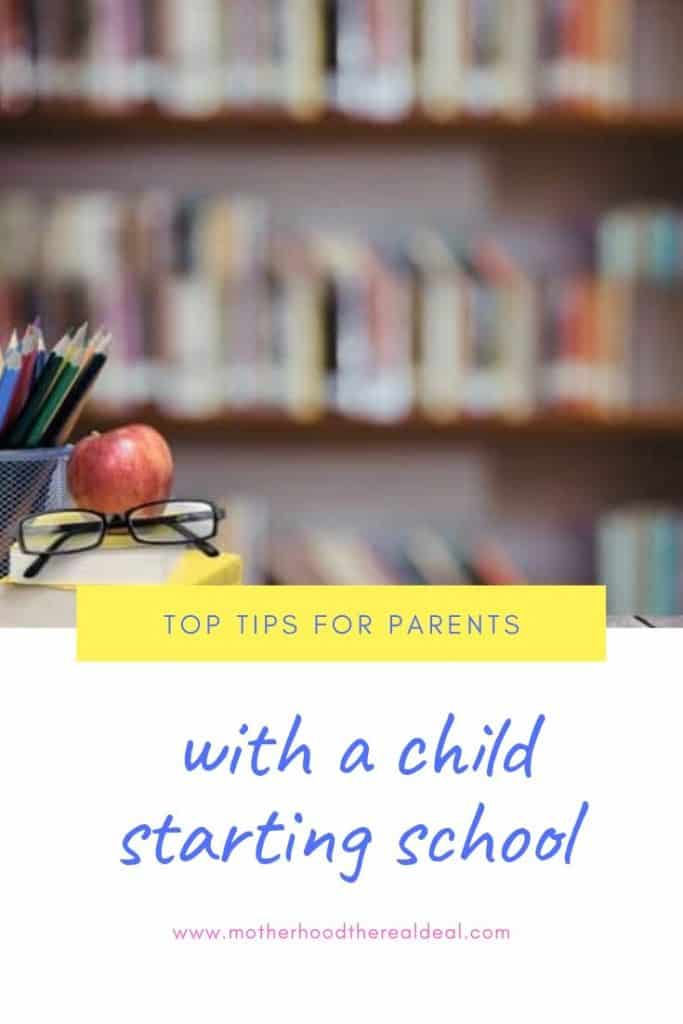 Top tips for #parents with a child starting #school this year