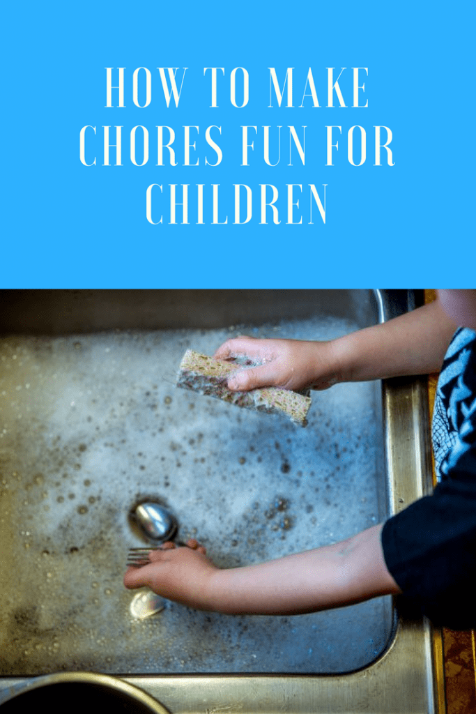 How to make chores fun for children