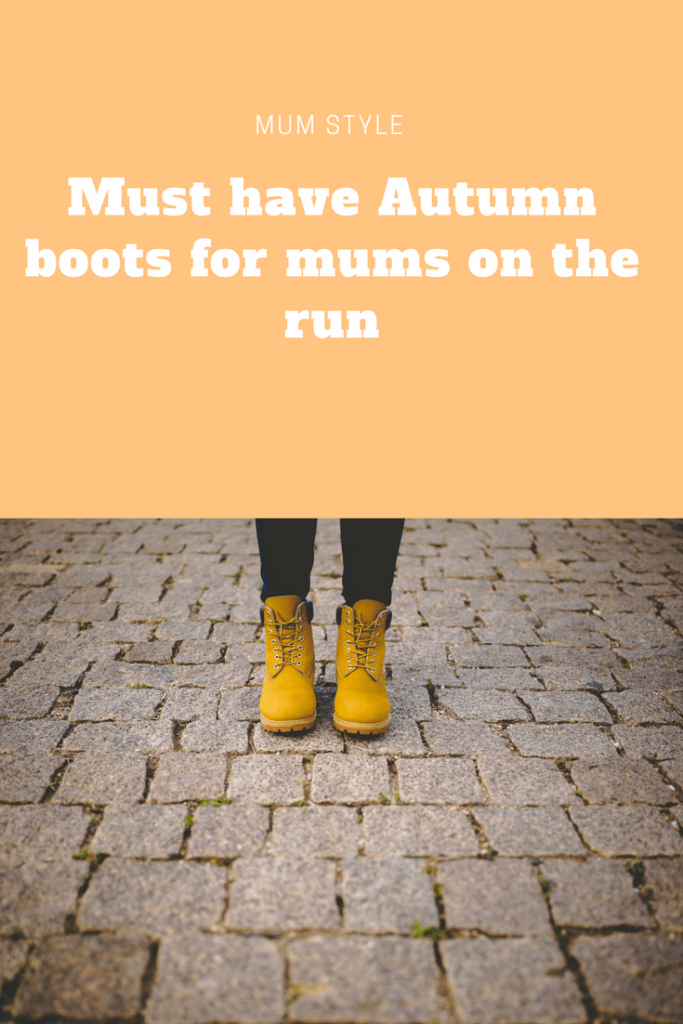 Must have Autumn boots for mums