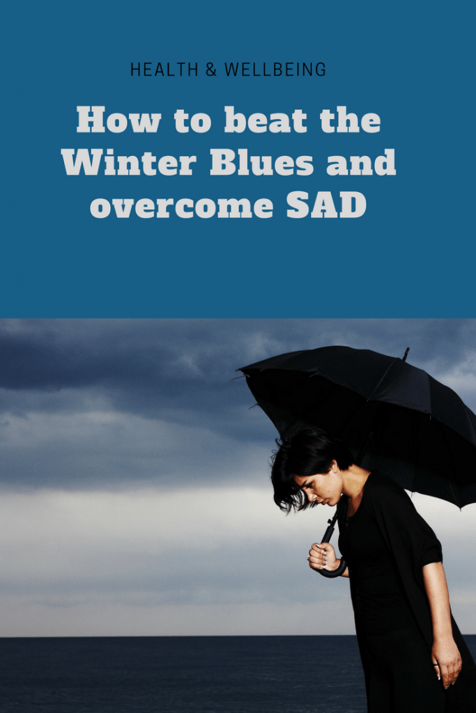 How to beat the Winter Blues and overcome SAD