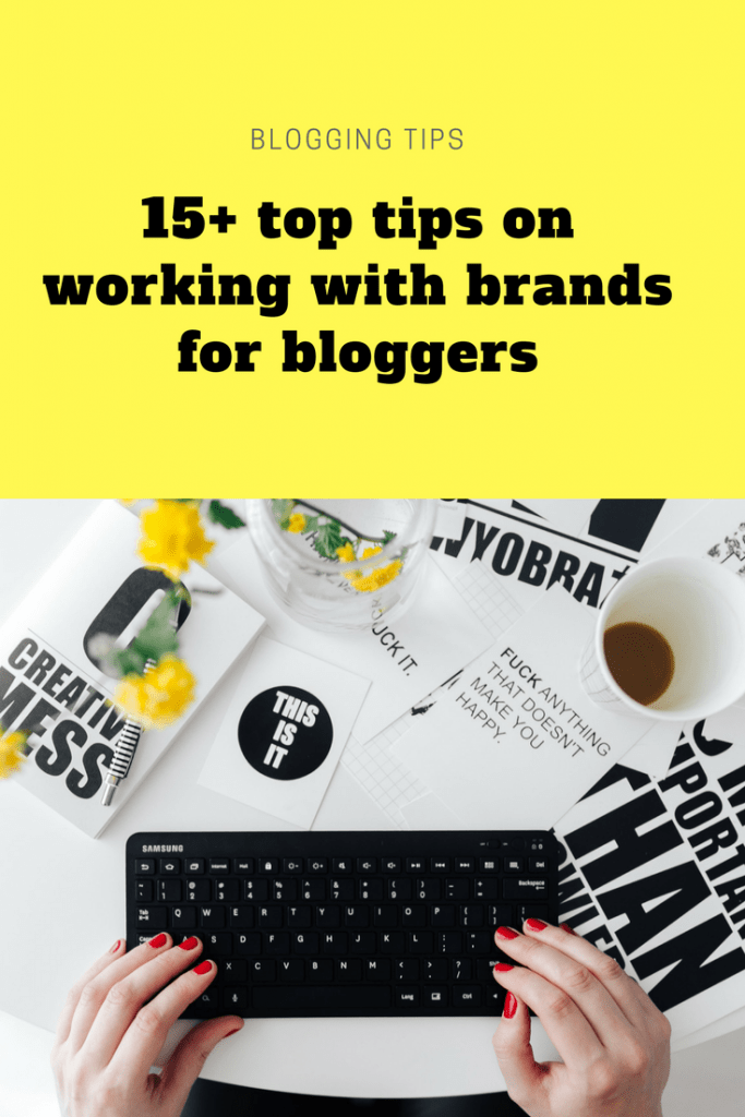 15+ top tips on working with brands for bloggers
