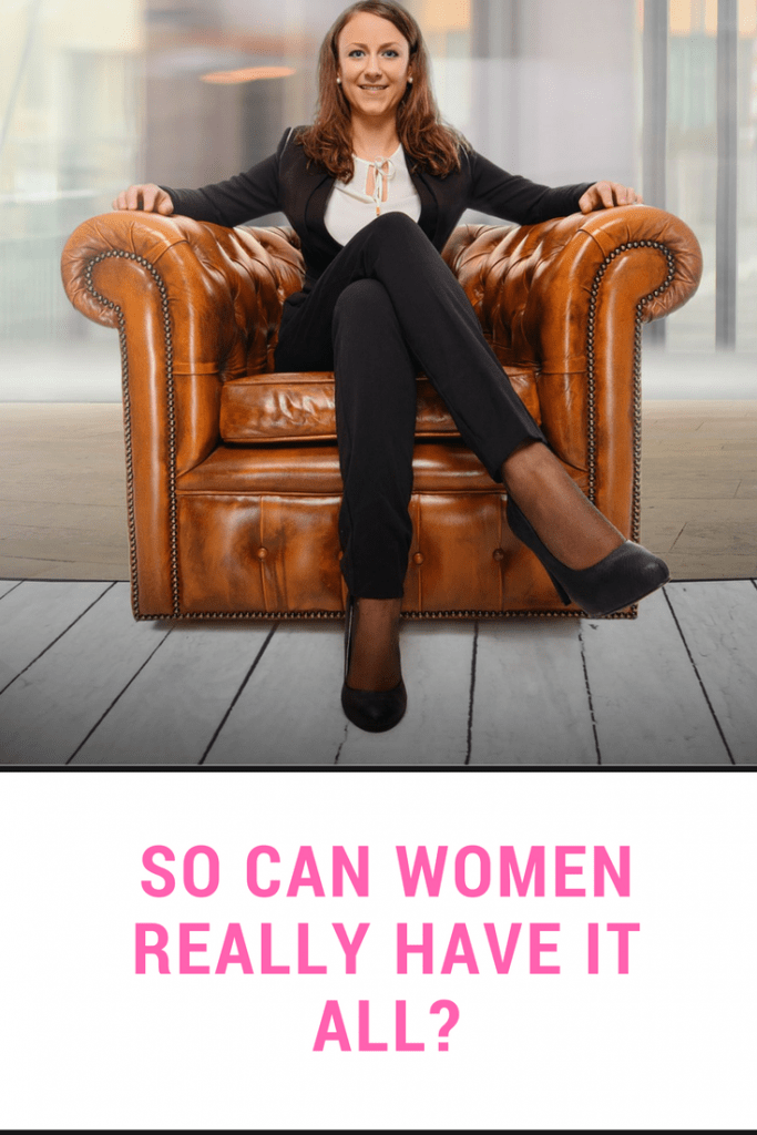 Can women really have it all?