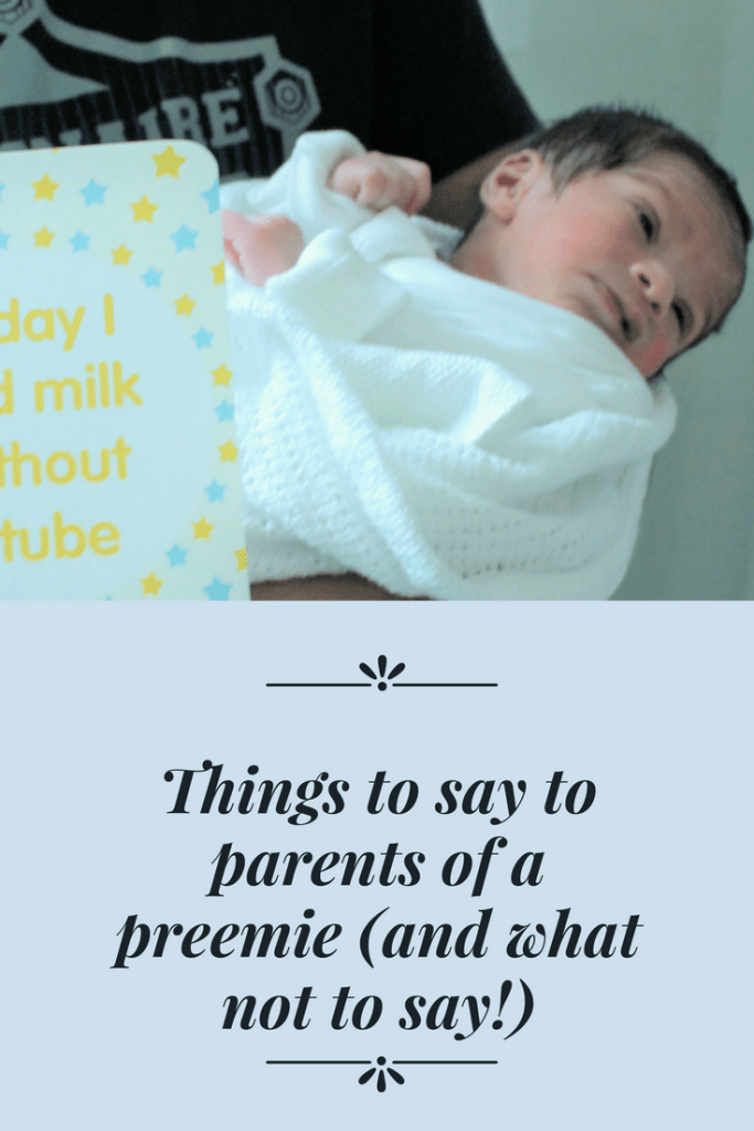 Things to say to parents of a preemie (and what not to say!)