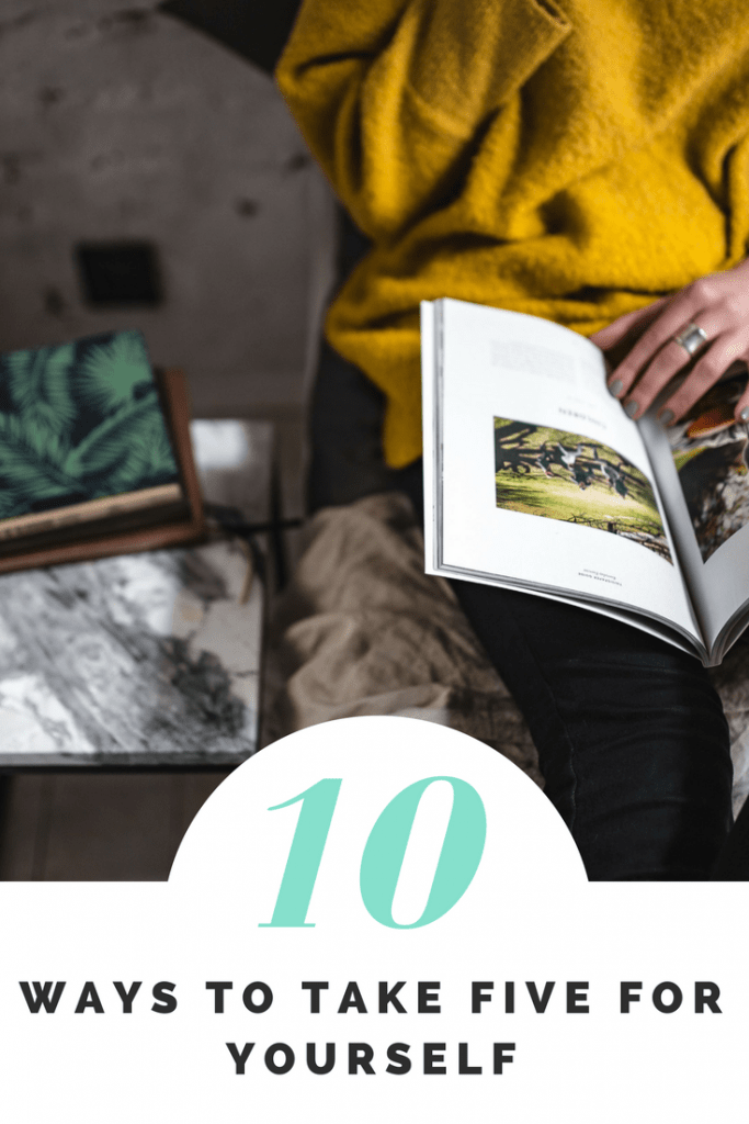 10 ways to take five for your yourself #TakeFiveTuesday