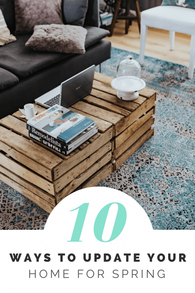 10 ways to update your home for Spring