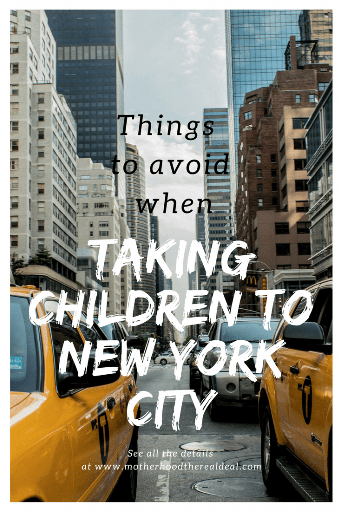 Things to avoid when taking children to New York City