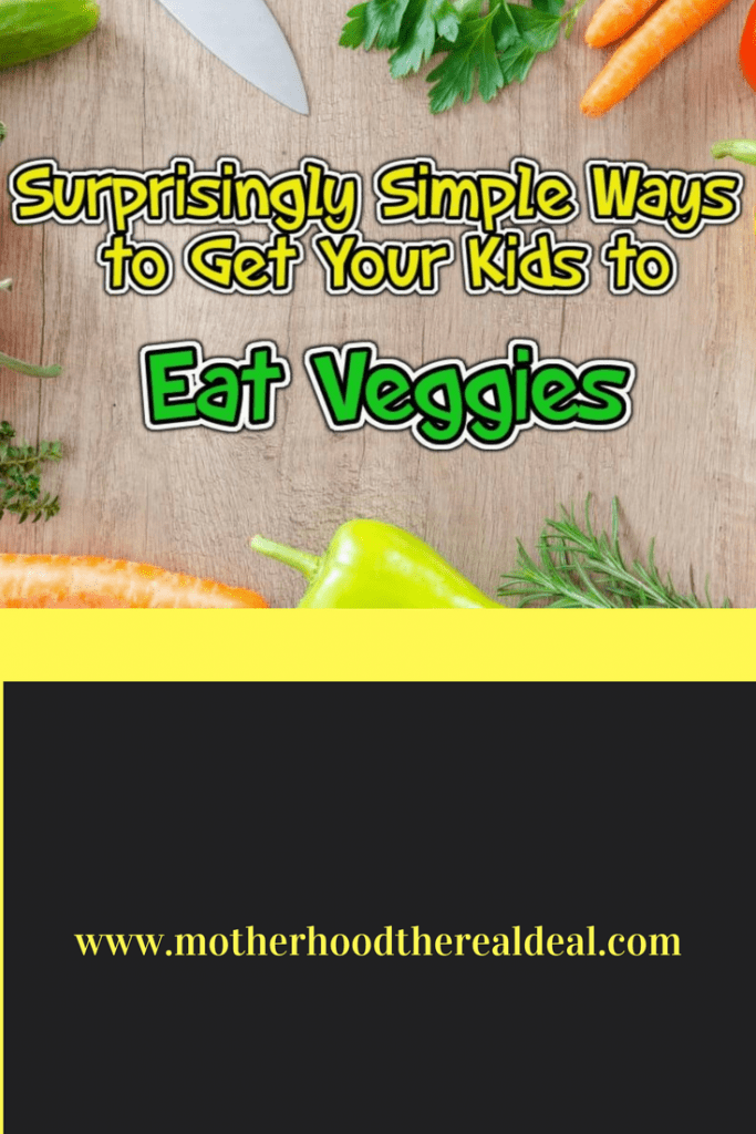 Suprisingly simple ways to get your kids to eat veggies