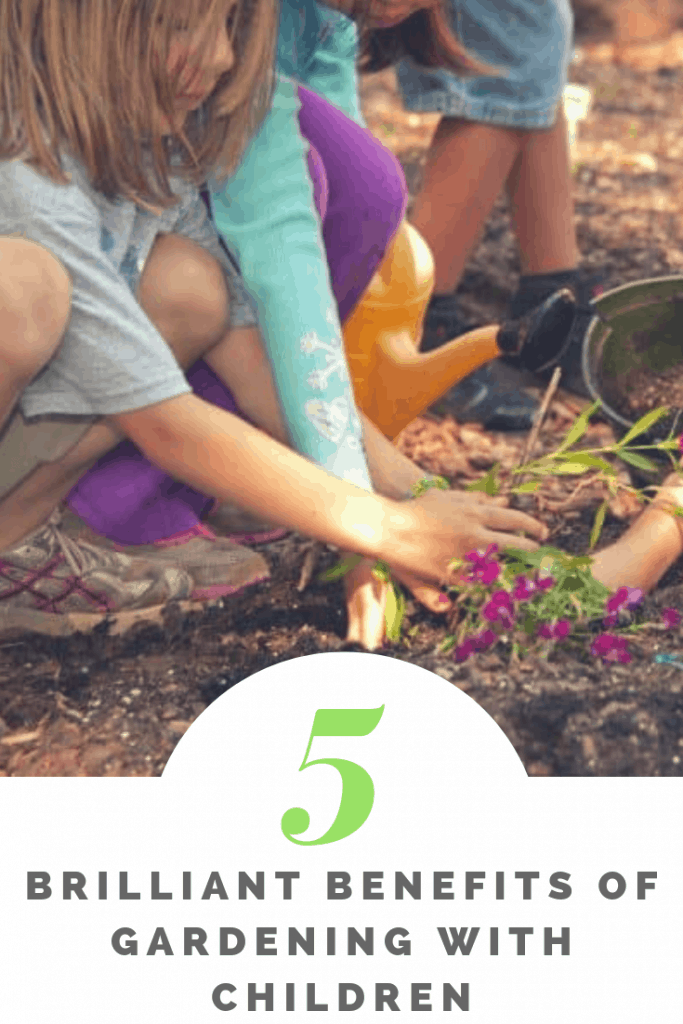 5 brilliant benefits of gardening with children #gardening #gardeningtips