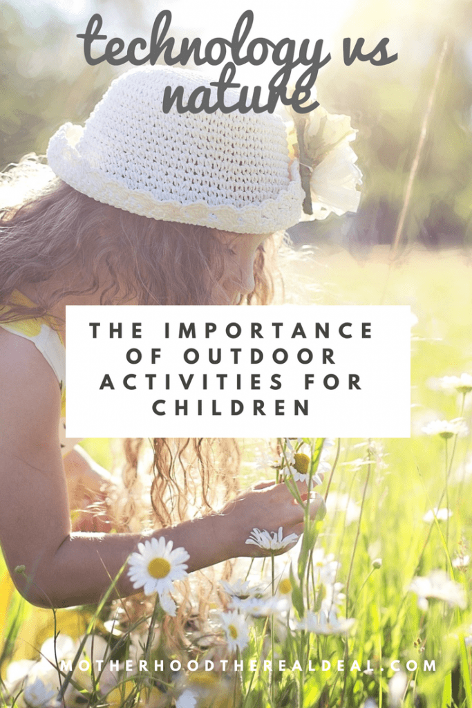 Technology vs nature: The importance of outdoor activities for children