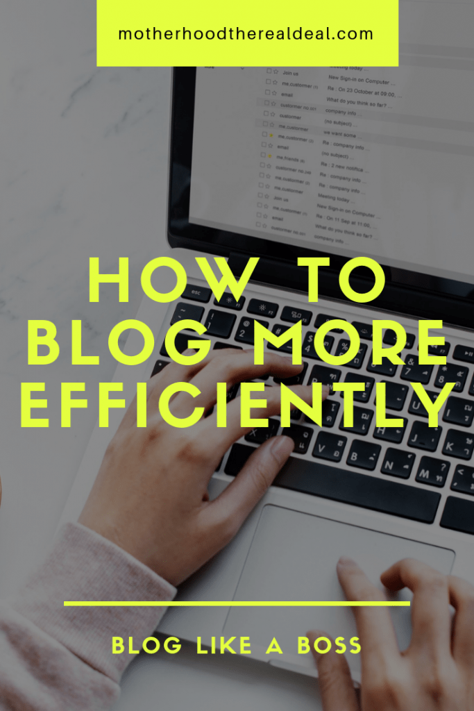 How to blog more efficiently