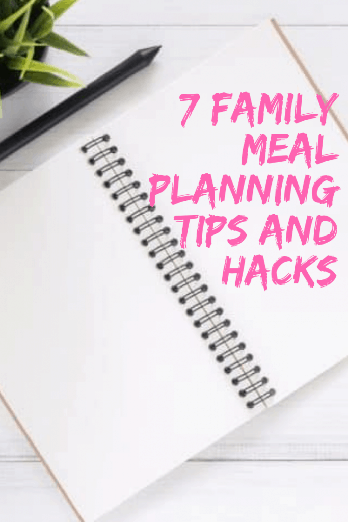 7 top family meal planning tips and hacks #mealplanning #mealprep #food #healthyeating