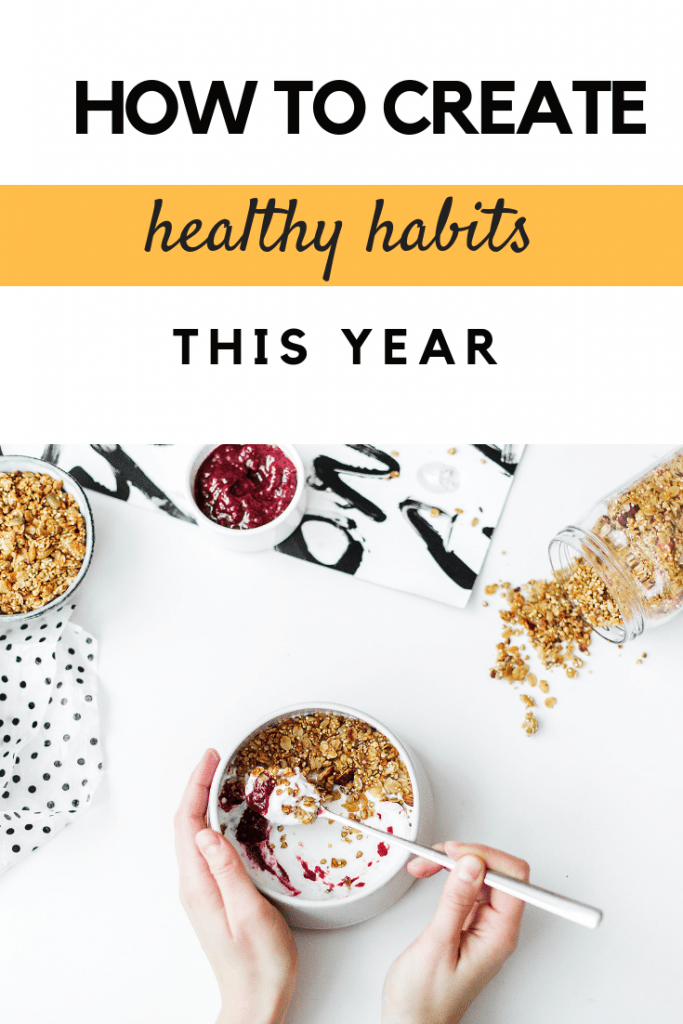 How to create healthy habits this year #health #wellbeing #healthyliving