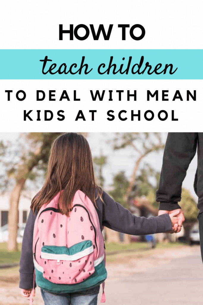 How to teach children to deal with mean kids at school #parenting #parentingtips