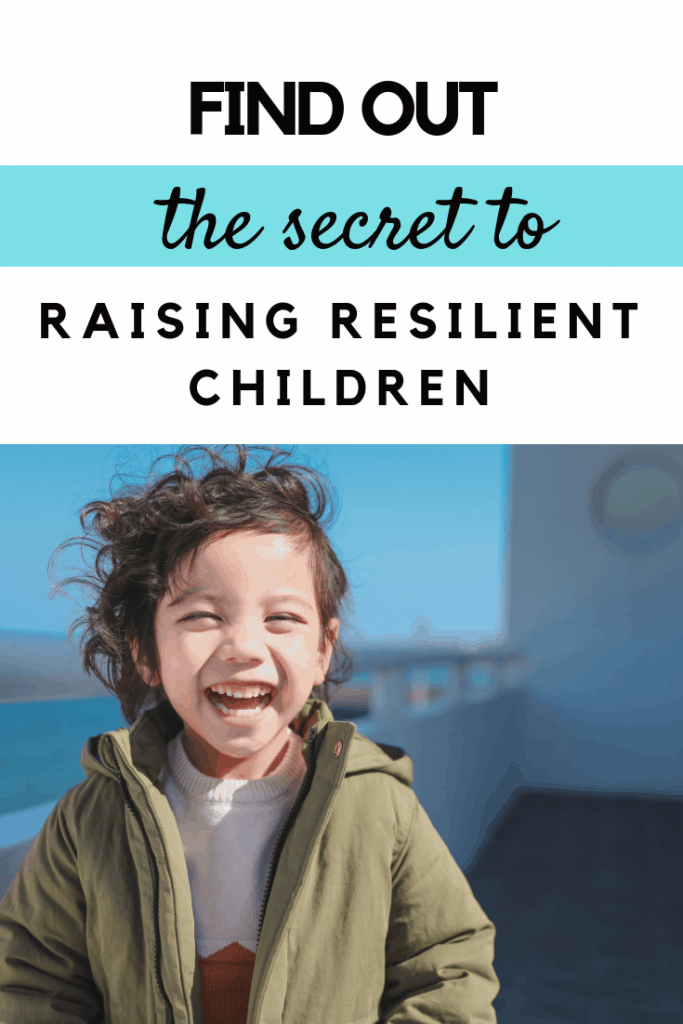 The secret to raising resilient children #parenting #parentingtips #parentingadvice