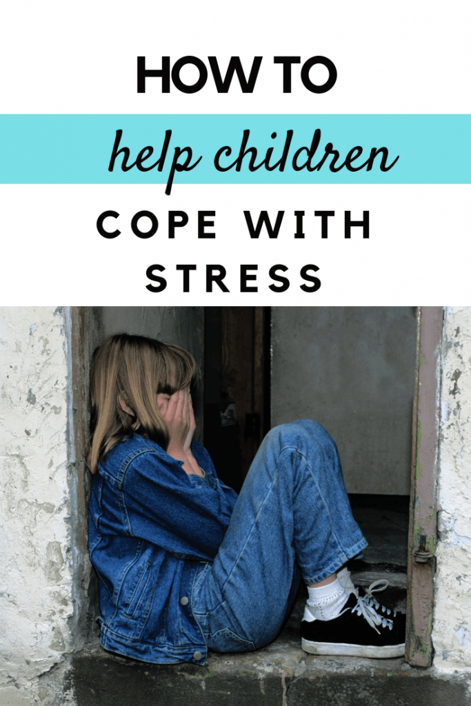 How to help children cope with stress #parenting #parentingtips