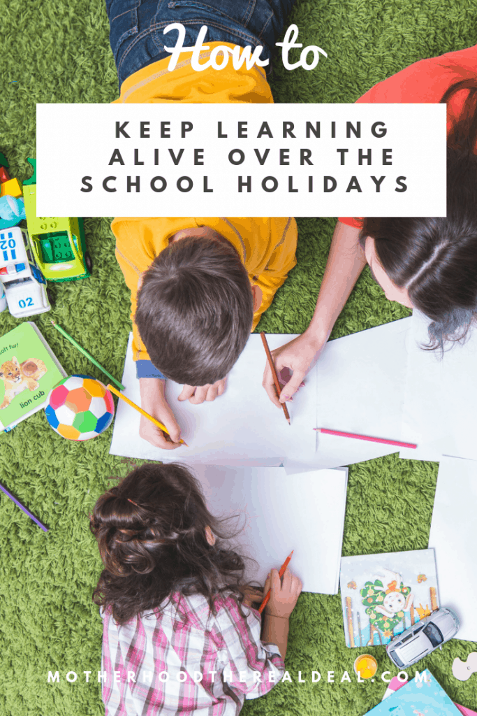 How to keep learning alive over the  school holidays