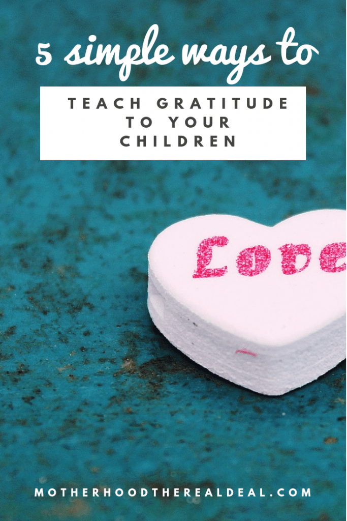 5 simple ways to teach #gratitude to your children #parentingtips