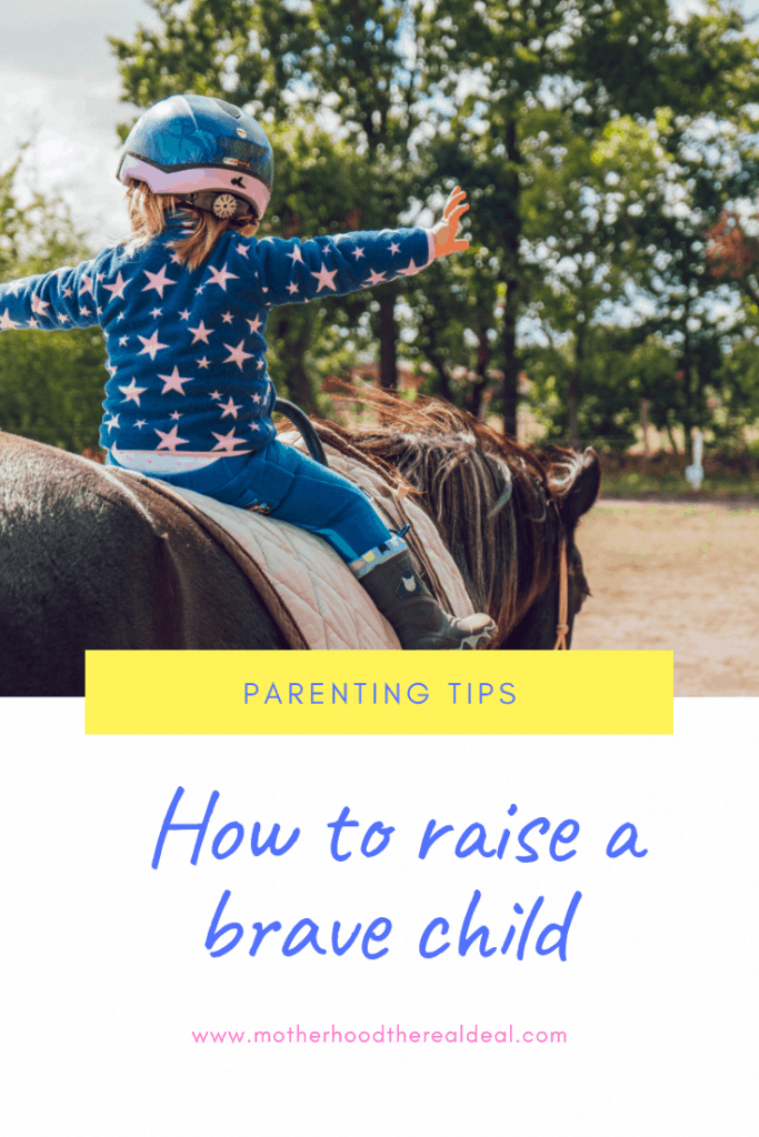 How to raise a brave child #parentingtips