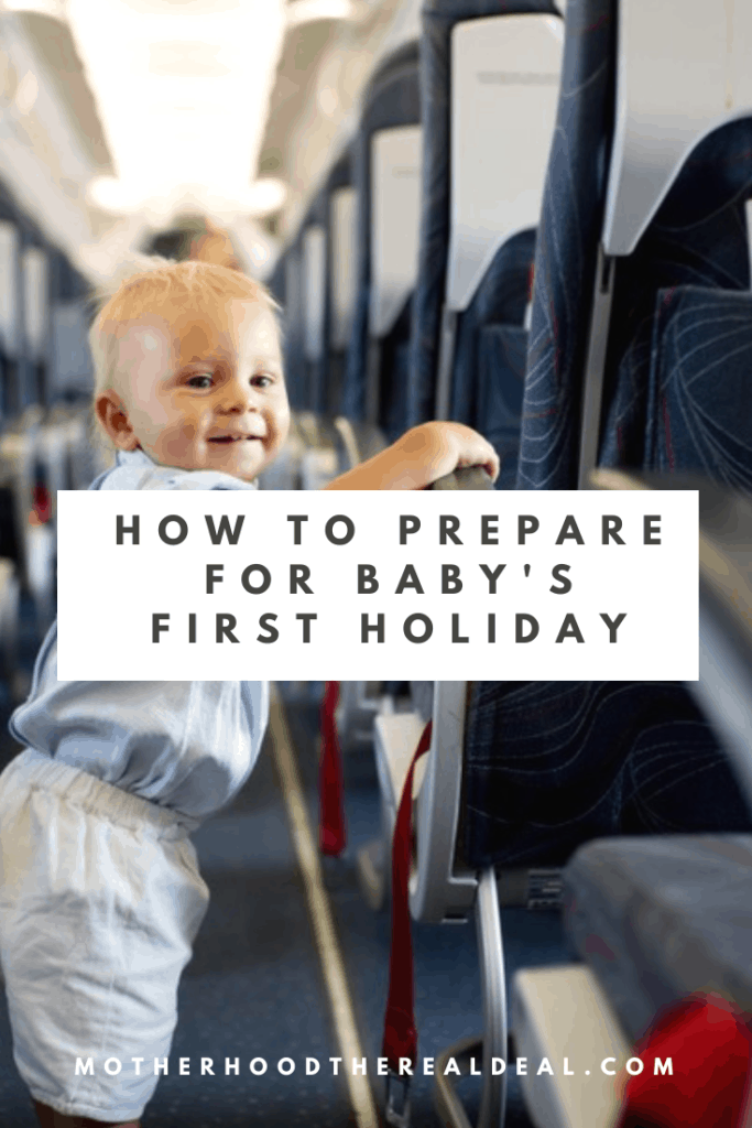 How to prepare for baby's first holiday #baby #babytips #travel