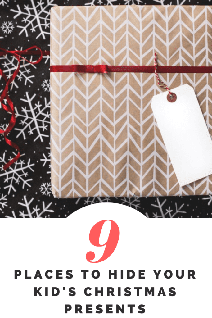 9 places to hide your children's Christmas presents #Christmas #Christmastips