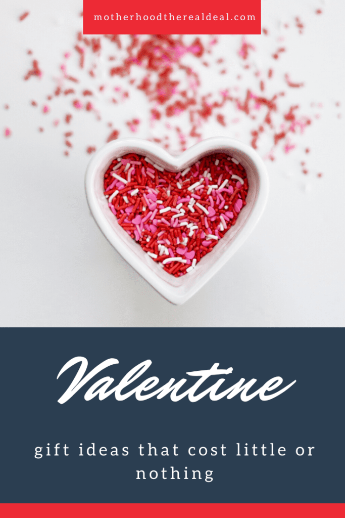 Valentines Day gift ideas that cost little or nothing #ValentinesDay #ValentinesDayGifts #ValentinesDayGiftIdeas