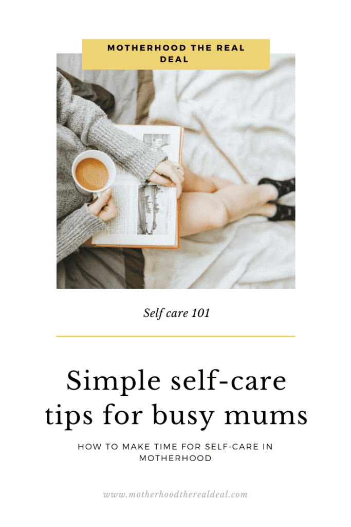 Simple self-care tips for busy mums #selfcare #wellness #wellbeing #motherhood