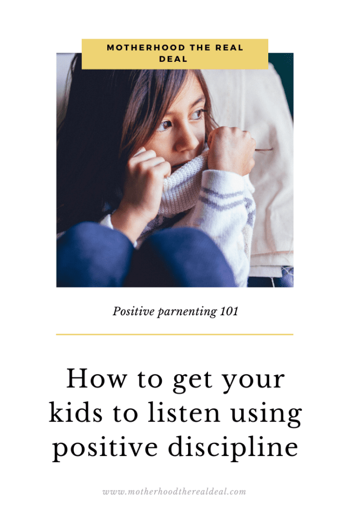 How to get your kids to listen using positive discipline #positiveparenting #parenting #parentingtips