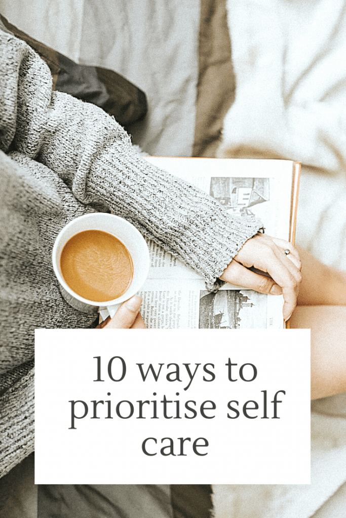 10 ways of prioritise self care #selfcare #mentalhealth #wellbeing #positivity